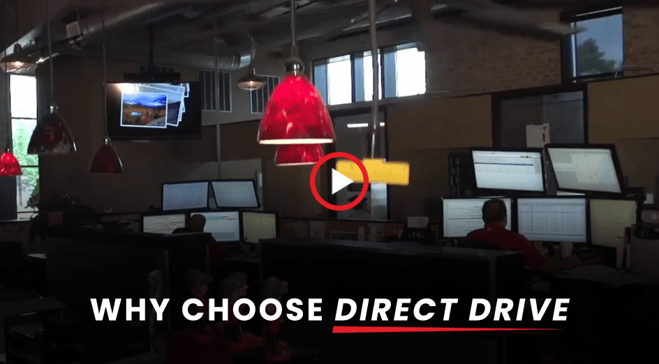 Why Chose Direct Drive?
